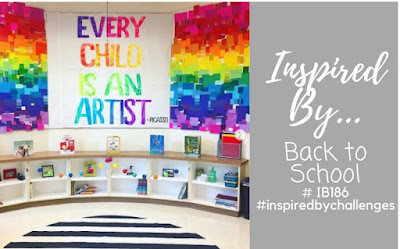 Inspired By Back to School IB186 August 9